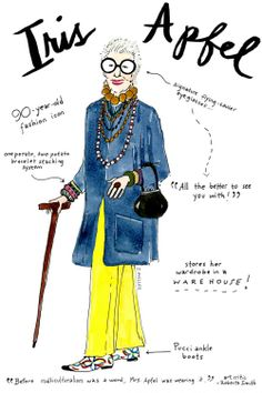 Iris Apfel — businesswoman, consultant, and interior designer Why we love her: Her quick wit and magpie-like style     Illustrations by Joana Avillez