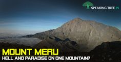 Mount Meru is believed to be the abode of Gods?