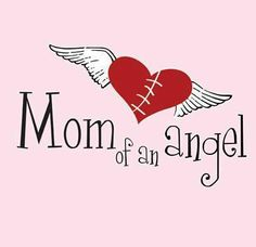 This is a pink Cotton shirt with Mom of an Angel on the front and the Mended Little Hearts logo on the sleeve in white. Miscarriage Quotes, Chd Awareness, Missing My Son, In Remembrance Of Me, Congenital Heart Defect, Home Tattoo, Losing A Child, Angels In Heaven, Perfection Quotes