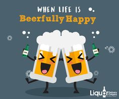 Live happy; Drink Beer! Be Beerfully Happy... #KeepDrinking Order Your #Beer @ 403-968-9696  www.liquordeliverycalgary.ca
