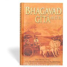Srimad Bhagavad Gita As It Is, By His Divine Grace A.C. Bhaktivedanta Swami Srila Prabhupada.