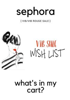 On My Radar | Sephora VIB/VIB Rouge Winter Sale Wish List | Tips & Tricks | Recommendations | labellesirene.ca