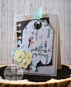 Card by Stacey Schafer. Reverse Confetti stamp sets: Petals 'n Posies and All About You. Confetti Cuts: Petals 'n Posies, Office Edges and Tag Me, Too. Valentine's Card. Anniversary Card.