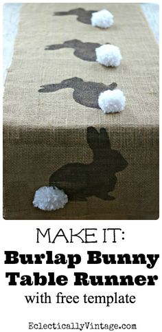 Make this Burlap Bunny Table Runner Easter Craft (& free bunny template) eclecticallyvintage.com This is soo cute! Easter Ideas, Easter Projects, Easter Crafts To Make, Bunny Crafts, Easy Diy Crafts, Fun Diy, Creative Crafts, Craft Free, Bunny Tail Diy
