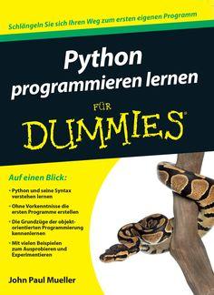 Python programmieren lernen für Dummies Python, Für Dummies, Coding, Beef, Books, Running Away, Learn Computer Coding, Getting To Know, Knowledge