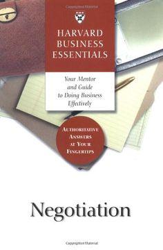 Bestseller Books Online Harvard Business Essentials Guide to Negotiation  $13.44  - http://www.ebooknetworking.net/books_detail-1591391113.html