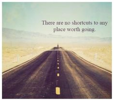 There are no shortcuts to any place worth going. / Image via findemployment.info
