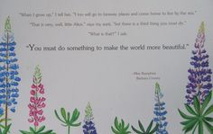 miss rumphius quotes - you must do something to make the world more beautiful.