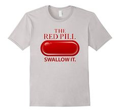 Men's The Red Pill (Swallow It) Large Silver Designer Bro https://www.amazon.com/dp/B01M98LONG/ref=cm_sw_r_pi_dp_x_XAR-xbAJAF9SM #MGTOW #TheRedPill #pua #manosphere