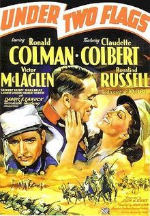 Under Two Flags    Directed byFrank Lloyd  StarringRonald Colman  Claudette Colbert  Victor McLaglen  Rosalind Russell  Gregory Ratoff  Nigel Bruce  John Carradine.  Music byLouis Silvers  CinematographyErnest Palmer  Editing byRalph Dietrich  Distributed byTwentieth Century-Fox Film Corporation  Release date(s)April 30, 1936