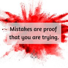 Don't be afraid to make mistakes. The important thing is that you are trying. #WellnessWednesday