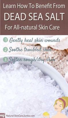 A great outline of the benefits of dead sea salt skin care. And really simple, practical ways to use it every day!