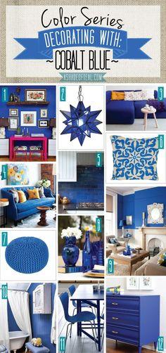 Decorating with Cobalt Blue Color Series; Decorating with Cobalt Blue. Cobalt Blue Royal Bright Blue home decor Blue Home Decor, Cheap Home Decor, Room Colors, House Colors, Paint Colors, Colours, Colorful Decor, Colorful Interiors, Living Room Decor