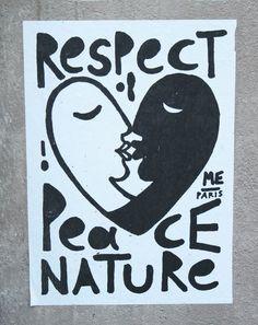 Respect Peac Nature, affiche de Me-Paris, mai 2012, Paris  #streetart