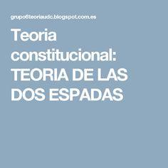 Teoria constitucional: TEORIA DE LAS DOS ESPADAS