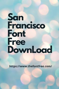 You can easily download beautiful San Francisco Font Free. #sanfranciscofontandroid #sanfranciscofontphotoshop #opensourcesanfranciscofont #figmasanfranciscofont Font Free, Free Fonts Download, Best Calligraphy Fonts, Font Family, Open Source, San Francisco, Photoshop, Beautiful