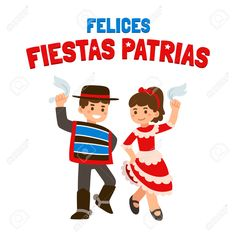 Felices Fiestas Patrias (spanish) - Happy independence Day in Chile, September Cute cartoon children in national costumes dancing Cueca, traditional dance. Chile Independence Day, En Stock, Cute Cartoon, Back To School, Homeschool, Education, Children, Holiday, Dance