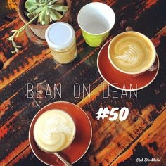 Bean on Dean. Brisbane. 365 coffees. 365 cafes. 365 days.