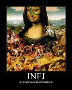 INFJ: My inner world is complicated.