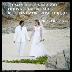 The man who finds a wife finds a treasure and receives favor from the LORD. Proverbs 18:22. Created with HolyCam
