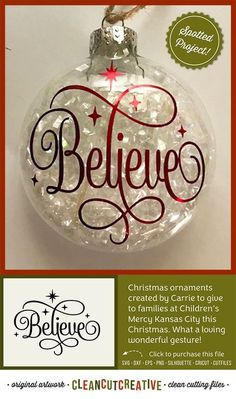Christmas ornaments created by Carrie to give to families at Children's Mercy Kansas City this Christmas. What a loving wonderful gesture! ornaments SVG Believe svg Believe in Christmas svg Believe the Magic svg fancy font stars svg file design - PN Cricut Christmas Ideas, Christmas Svg, Christmas Design, Christmas Projects, Holiday Crafts, Childrens Christmas, Christmas Vacation, Christmas Quotes, Christmas Activities