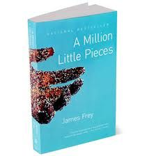 A Million Little Pieces....Well we all remember this one...We thought it was a true story but later found out it was not but that doesnt stop this book from being powerful, meaningful, and inspirationael. This is trully a page turner never the less. Get the book at Amazon.com. Also available for kindle and nook.
