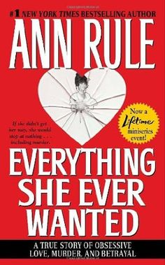 If you know a woman in a toxic relationship, get her some Ann Rule books. They opened my eyes, that's for sure!
