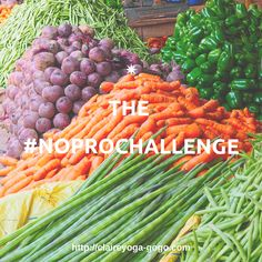 no to processed foods challenge 2017 eat clean, eat and buy local produce