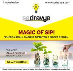 Magic of SIP! Where a small amount gives you a bigger return. Call us +918595401401 #MF #SIP #MutualFunds #Investoday #Sadravya