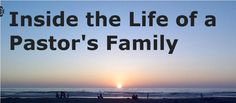 Inside the Life of a Pastor's Family-Cora Hardway Skyes @ http://sdpastorshome.blogspot.com/p/about-me.html