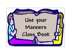 Free!!! 27 pages of mind your manners! For a classroom center... Modify for manners unit for speech.