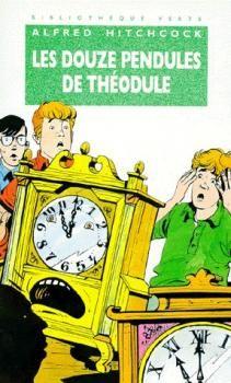 Couverture Les Trois Jeunes Détectives, tome 09 : Les Douze pendules de Théodule