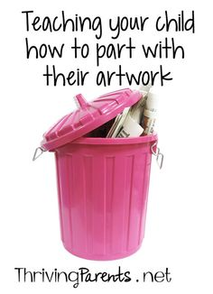 Are you having trouble getting your kids to part with their artwork? It's a process that needs to be taught and I'll be honest, it isn't easy. Here's how you can start.