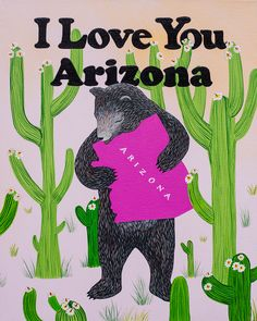 """I Love You Arizona"" Print — Affordable Art"