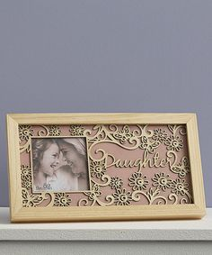 This Flourish 'Daughter' Frame is perfect! on #zulily  Give your family a prized spot on the wall or shelf with this laser-cut frame. 13'' W x 7'' H Wood / glass Imported Sale Ends in 2 days 13 hours