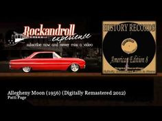 Patti Page - Allegheny Moon (1956) - Digitally Remastered 2012 - Rock N Roll Experience