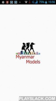 Myanmar Model Girls  Android App - playslack.com ,  ျမန္မာ Model Girls မ်ား Celebrities မ်ား၏ Update news မ်ား Photo မ်ားကုိ ၾကည့္ႏူိင္ဖတ္ရွဳႏူိင္ပါသည္။ အသစ္ထြက္တုိင္း သင့္ဆီသုိ႔ Notification ပုိ႔ေပးပီး အေၾကာင္းၾကားေပးသြားမွာ ျဖစ္ပါတယ္။ေက်းဇူးတင္ပါတယ္