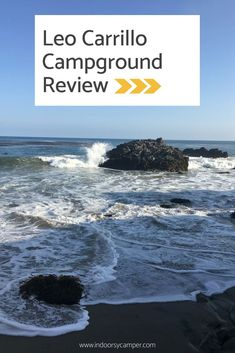 Leo Carrillo Beach Camping: What to Expect at Leo Carrillo Campground Beach Camping Tips, California Beach Camping, Tent Camping, Camping Gear, Outdoor Camping, Campsite, Camping Outfits, Southern California, Camping Equipment