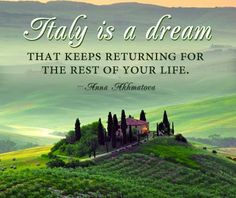 This saying is so true. Please join me, Diane Lemon, while we learn more about traveling in Italy and Switzerland!! If you need information about traveling with us just e-mail me at dlemon@frontier.com. A trip to Lake Como, Milan, Cinque Terre, Verona, and Venice and Lugano, Switzerland is waiting for you. I can provided information about the trip that leaves June 6, 2015 from Dulles, Washington D.C. Check out the trip on www.dianelemon.grouptoursite.com