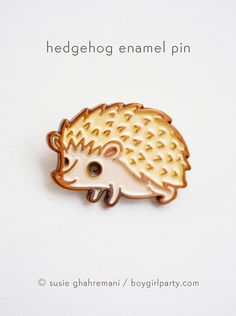 Hedgehog Pin! Enamel pin featuring a unique drawing of a hedgehog by Susie Ghahremani / boygirlparty.com #pingame