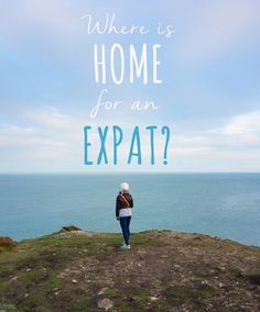 Where is 'home' for an expat? Why is it so weird to visit your home country after living abroad?