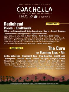 Coachella 2004 - the lineup i saw in 2004 (except Wilco dropped out), first Radiohead show. Coachella is an amazing experience.
