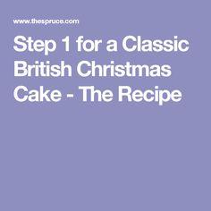 Step 1 for a Classic British Christmas Cake - The Recipe