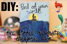 DIY: The Little Mermaid crayon art. Super easy and adorable!