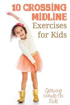 What is crossing midline? Plus get 10 great crossing midline exercises for kids.