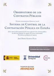 Observatorio de los contratos públicos 2016 : sistema de control de la contratación pública en España / autor, José María Gimeno Feliú Cizur Menor, Navarra : Thomson Reuters Aranzadi, 2016