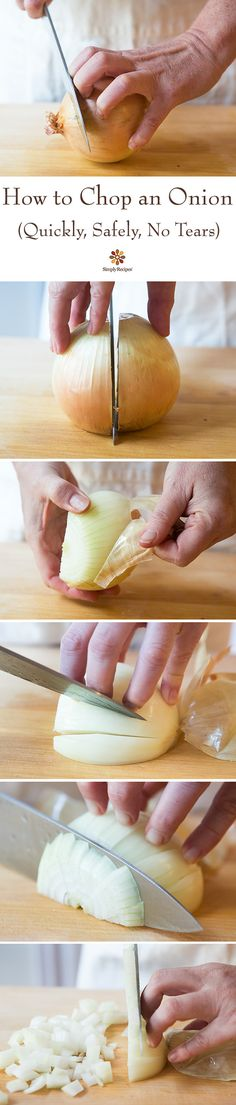 How to chop an onion, safely, easily, and with minimum tears! *VIDEO* plus step-by-step photos. ~ SimplyRecipes.com