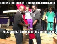 Should religion be forced on a child?