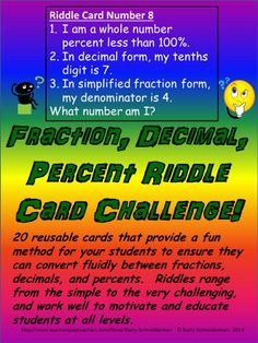 """A fun method for your students to think critically about how to convert fluidly between fractions, decimals, and percents. This common core based product consists of 20 reusable """"What number am I?"""" cards that can be laminated, cut up, and distributed to students. Review the conversion processes (detailed on instruction page), walk through the provided solution to the practice riddle card, explain the rules, and send the students off on this exciting educational game!"""