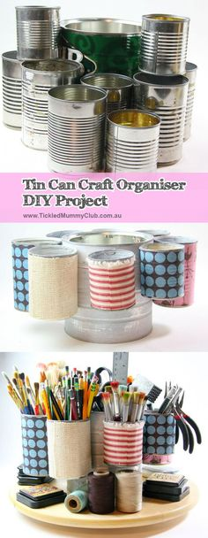 {Repurpose. Recycle. Upcycle} Tin Can Craft Organiser DIY Project | Love this tin can organizer! What's so great about them is that not only are they cute, but they don't cost a lot of money and are easy to make. Just need to get some tins!!! See tutorial ow.ly/oYT9h #CraftOrganiserDIYProject #TickledMummyClub
